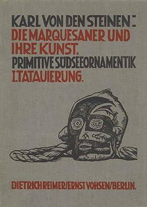Die Marquesaner und ihre Kunst; Band 1: Steinen, Karl, von