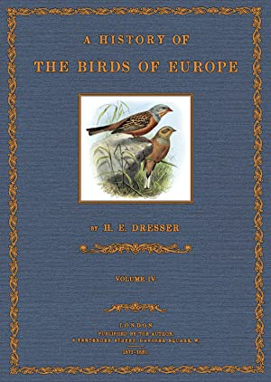 A History of the Birds of Europe; Volume IV