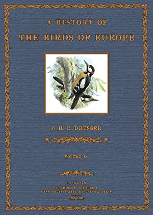 A History of the Birds of Europe; Volume IX
