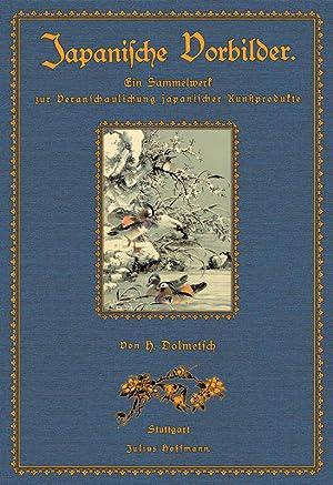Japanische Vorbilder: Ein Sammelwerk: Dolmetsch, Heinrich