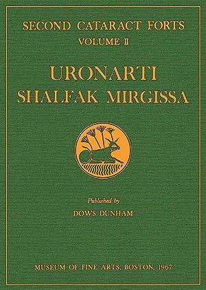 Second Cataract Forts; Volume 2 : Uronarti,: Dunham, Dows and