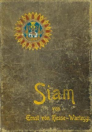 Siam, das Reich des weissen Elefanten: Hesse-Wartegg,von Ernst