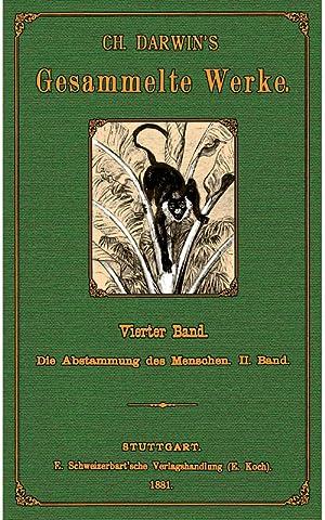 Gesammelte Werke; Auswahl in 6 Bänden; Band 4: Darwin, Charles