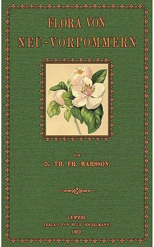 Flora von Neu-Vorpommern: Marsson, Friedrich Theodor