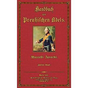 Handbuch des Preußischen Adels; Band 2: Janecki, Marcell ( Redakteur)