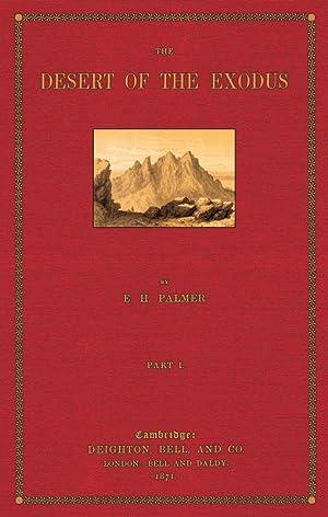 The Desert of the Exodus; Part 1: Palmer, Edward Henry