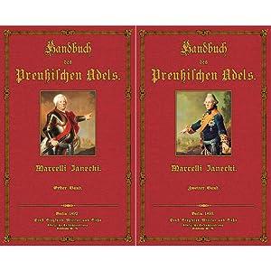Handbuch des Preußischen Adels; Band 1 und 2: Janecki, Marcell ( Redakteur)