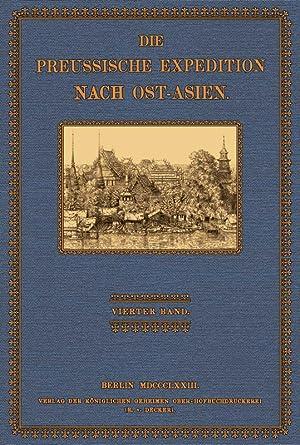 Die preussische Expedition nach Ost - Asien; Band 4: Berg, Albert (Hrsg.)