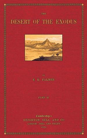 The Desert of the Exodus; Part 2: Palmer, Edward Henry