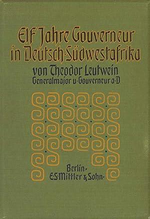 11 Jahre Gouverneur in Deutsch- Südwestafrika: Leutwein, Theodor Gotthilf
