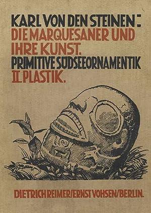 Die Marquesaner und ihre Kunst; Band 2: Steinen, Karl, von