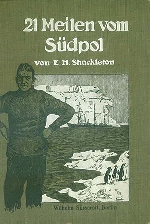 21 Meilen vom Südpol; Band 3: Shackleton, Ernest Henry