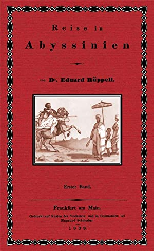 Reise in Abyssinien; Band 1: Rüppell, Eduard