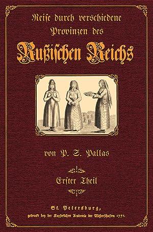 Reise durch Provinzen des Russischen Reichs 1: Pallas, Peter Simon