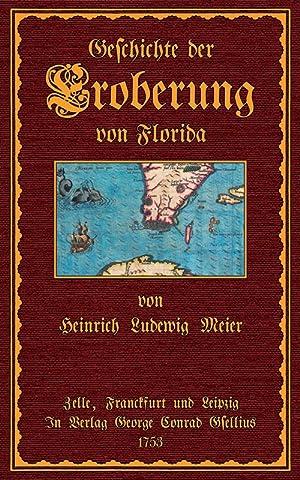 Geschichte der Eroberung von Florida: De la Vega,