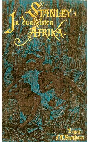 Im dunkelsten Afrika; Band 2: Stanley, Henry Morton