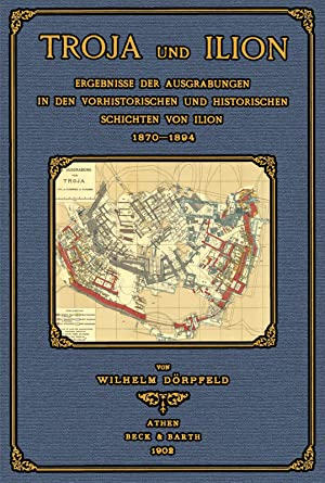 Troja und Ilion: Dörpfeld, Wilhelm