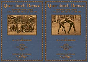 Quer durch Borneo; Band 1 und 2: Nieuwenhuis, Anton Wilhelm
