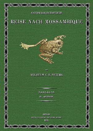 Naturwissenschaftliche Reise nach Mossambique; Band 3: Peters, Wilhelm Carl Hartwig
