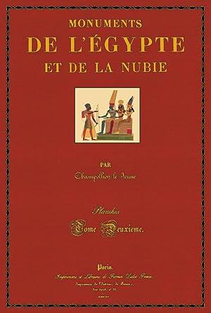 Monuments de L'Egypte et de la Nubie;: Champollion, dit le