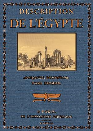 Description de l'Egypte; Antiquités Descriptions 1: Champollion, dit le Jeune, Jean Francois