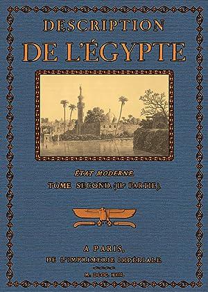 Description de l'Egypte; Etat Moderne,Textes 2.2: Champollion, dit le Jeune, Jean Francois