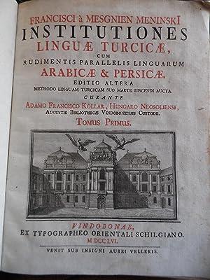INSTITUTIONES LINGUAE TURCICAE CUM RUDIMENTIS PARALLELIS LINGUARUM: MENINSKI Francisci