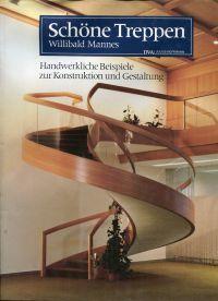 schoene treppen handwerkliche von willibald mannes zvab. Black Bedroom Furniture Sets. Home Design Ideas