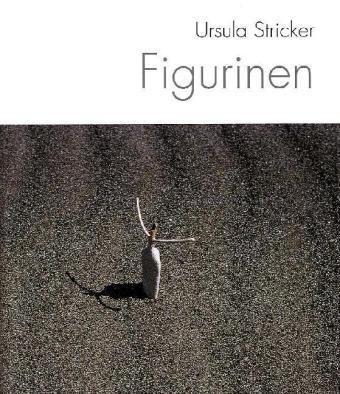 Figurinen. - Stricker, Ursula