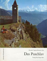 Das Puschlav. - Tognina, Riccardo/Zala, Romerio