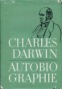 Autobiographie.: Darwin, Charles Robert: