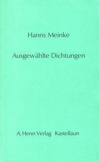 Ausgewählte Dichtungen.: Meinke, Hanns: