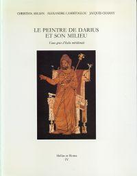 Le peintre de Darius et son milieu.: Aellen, Christian u.