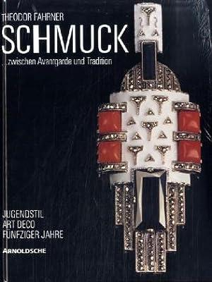 Theodor Fahrner - Schmuck zwischen Avantgarde und: Leonhardt, Brigitte (Hrsg.):