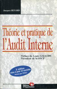 Théorie et pratique de l'audit interne.: Renard, Jacques: