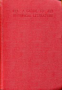 A Guide to historical literature.