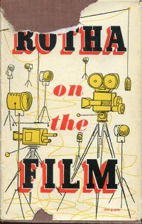Rotha on the film. a selection of writing about the cinema.