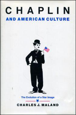 Chaplin and American Culture. The Evolution ot a Star Image.