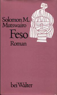 Feso. Roman.: Mutswairo, Solomon M.: