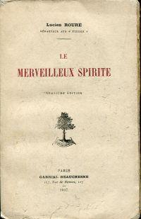 Le Merveilleux spirite.: Roure, Lucien: