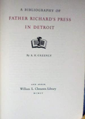 Bibliography of Father Richard's Press in Detroit.