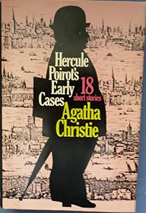Hercule Poirot's Early Cases.: Christie, Agatha