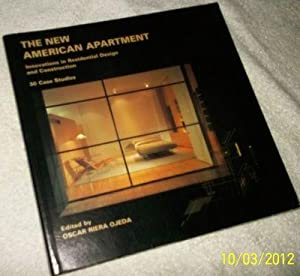 The New American Apartment. Innovations in Residential Design & Construction.