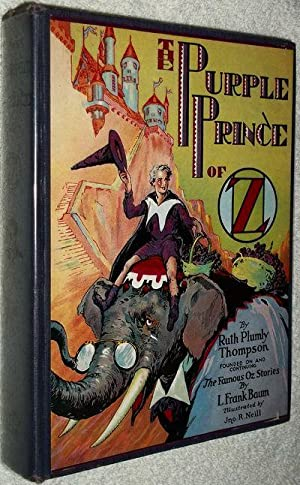 The Purple Prince of Oz.: Thompson, Ruth Plumly