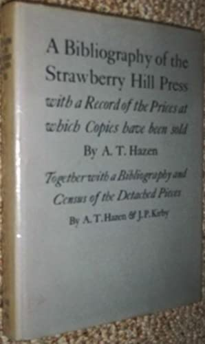 A Bibliography of the Strawberry Hill Press.