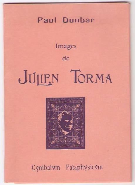 Images de Julien Torma. Dunbar (Paul) Fine Softcover