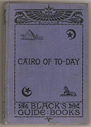 Cairo of to-day. With plan of Cairo and two maps.