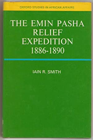 The Emin Pasha relief expedition 1886-1890.