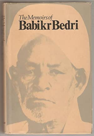 The Memoirs of Babikr Bedri. Translated from the arabic by Yousef Bedri and George Scott. With an...