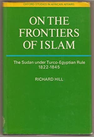 On the frontiers of Islam. Two manuscripts concerning the Sudan under turco-egyptian rule 1822 - ...